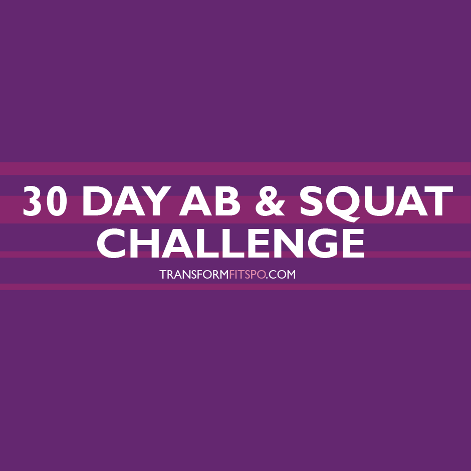30 Day Ab and Squat Challenge - Get Sexy Curves This Month!