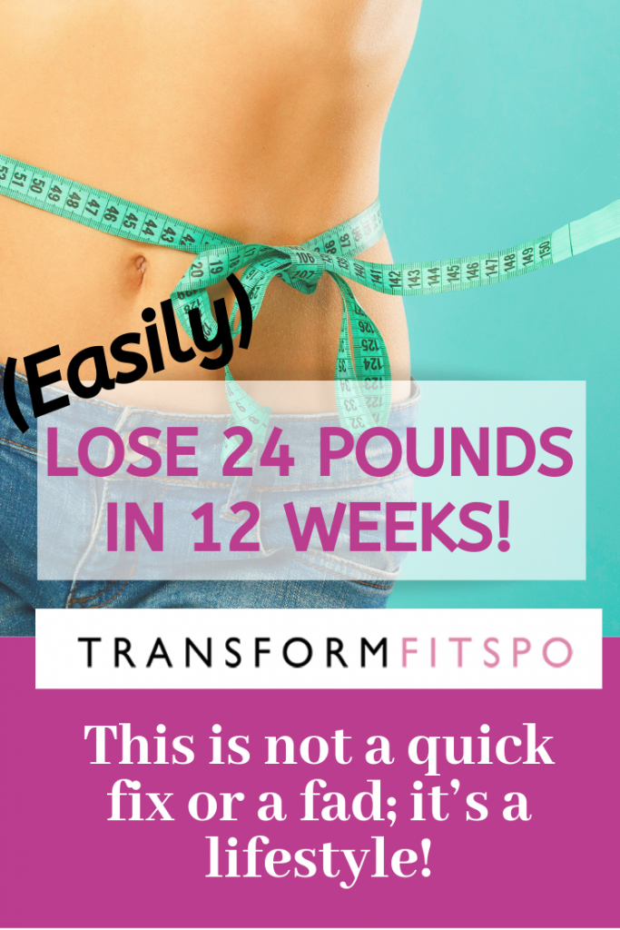 Lose 24 pounds in 12 weeks!